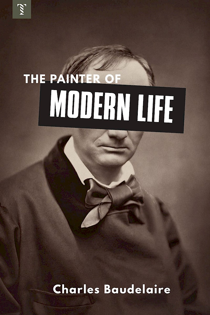 The Painter of Modern Life